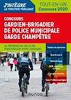 Télécharger le livre :  Concours Gardien-brigadier de police municipale - Garde champêtre - 2020