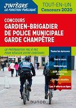 Téléchargez le livre :  Concours Gardien-brigadier de police municipale - Garde champêtre - 2020