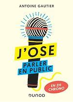 Download this eBook J'ose parler en public