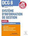 Télécharger le livre :  DCG 8 Systèmes d'information de gestion - Manuel