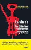 Télécharger le livre :  Le vin et la guerre