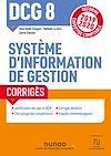 Télécharger le livre :  DCG 8  - Système d'information de gestion - Corrigés