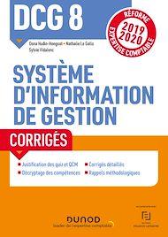 Téléchargez le livre :  DCG 8  - Système d'information de gestion - Corrigés