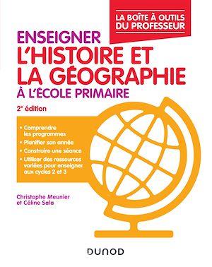 Téléchargez le livre :  Enseigner l'histoire-géographie à l'école primaire  2éd.