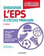 Téléchargez le livre :  Enseigner l'EPS à l'école primaire -2éd.