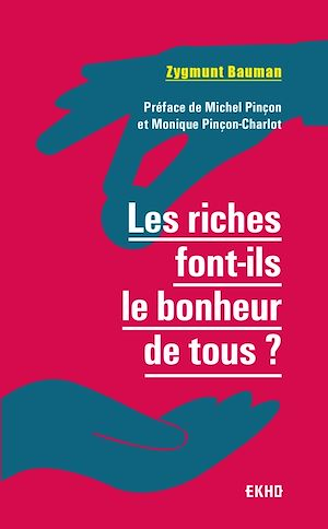 Téléchargez le livre :  Les riches font-ils le bonheur de tous ? 2e  éd.