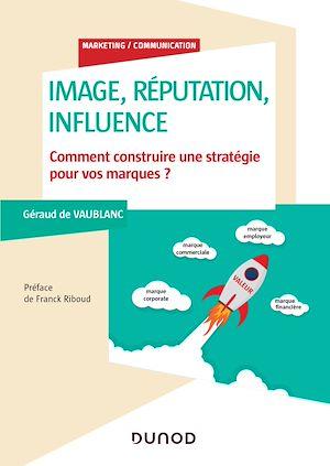 Téléchargez le livre :  Image, influence et réputation