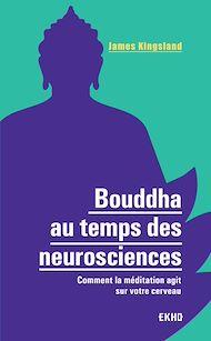Téléchargez le livre :  Bouddha au temps des neurosciences