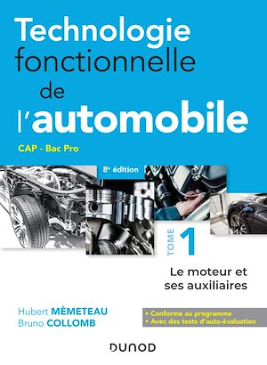 Téléchargez le livre :  Technologie fonctionnelle de l'automobile - Tome 1 - 8e éd.