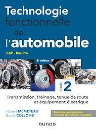 Téléchargez le livre :  Technologie fonctionnelle de l'automobile - Tome 2 - 7e éd.