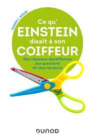 Téléchargez le livre :  Ce qu'Einstein disait à son coiffeur -