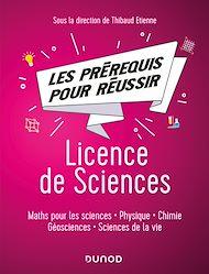 Téléchargez le livre :  Les pré-requis pour réussir: Licence de Sciences