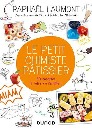 Téléchargez le livre :  Le petit chimiste pâtissier