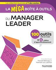 Téléchargez le livre :  La MEGA boîte à outils du manager leader