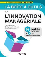 Téléchargez le livre :  La boîte à outils de l'Innovation managériale