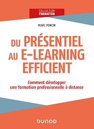 Téléchargez le livre :  Du présentiel au e-learning efficient : comment développer une formation professionnelle à distance?