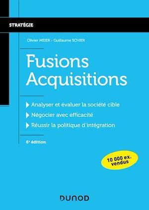 Téléchargez le livre :  Fusions Acquisitions - 6e éd.