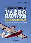 Télécharger le livre :  Formation à l'aéronautique - Cahier d'exercices