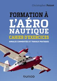 Téléchargez le livre :  Formation à l'aéronautique - Cahier d'exercices