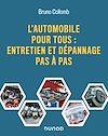 Télécharger le livre :  L'automobile pour tous : entretien et dépannage pas à pas