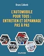 Téléchargez le livre :  L'automobile pour tous : entretien et dépannage pas à pas