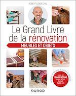 Download this eBook Le grand livre de la rénovation Meubles et objets