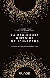 Télécharger le livre :  La fabuleuse histoire de l'Univers