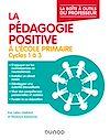 Télécharger le livre :  La pédagogie positive à l'école primaire