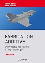 Téléchargez le livre :  Fabrication additive - 2e éd.