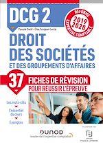 Download this eBook DCG 2 Droit des sociétés et des groupements d'affaires - Fiches de révision