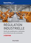 Télécharger le livre :  Régulation industrielle - 3e éd.