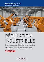 Téléchargez le livre :  Régulation industrielle - 3e éd.