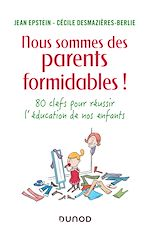 Download this eBook Nous sommes des parents formidables !