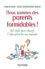 Téléchargez le livre :  Nous sommes des parents formidables !