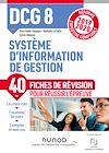 Télécharger le livre :  DCG 8 Système d'information - Fiches de révision