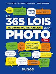 Téléchargez le livre :  Les 365 lois incontournables de la photo - 2e éd.