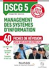 Télécharger le livre :  DSCG 5 Management des systèmes d'information - Fiches de révision