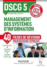 Téléchargez le livre :  DSCG 5 Management des systèmes d'information - Fiches de révision
