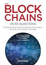 Téléchargez le livre :  Les blockchains en 50 questions