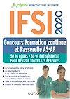 Télécharger le livre :  IFSI 2020 Concours Formation continue et Passerelle AS-AP - 50% Cours - 50% Entraînement