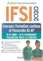 Téléchargez le livre :  IFSI 2020 Concours Formation continue et Passerelle AS-AP - 50% Cours - 50% Entraînement