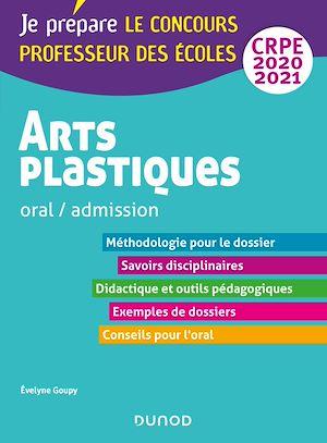 Téléchargez le livre :  Arts plastiques - Oral / admission - CRPE 2020-2021