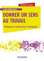 Download this eBook Donner un sens au travail