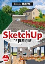 Téléchargez le livre :  SketchUp - Guide pratique - 4e éd.