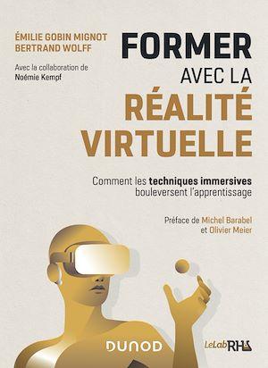 Téléchargez le livre :  Former avec la réalité virtuelle