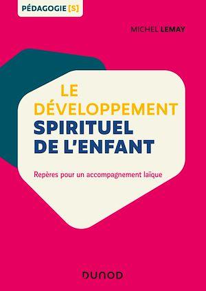 Téléchargez le livre :  Le développement spirituel de l'enfant