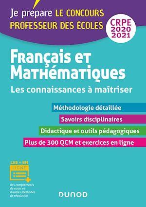 Téléchargez le livre :  Français et Mathématiques - Les connaissances à maîtriser - CRPE 2020-2021