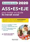 Télécharger le livre :  Mon Grand Guide pour entrer en école du travail social - ASS, ES, EJE - 2020