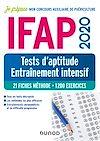 Télécharger le livre :  IFAP 2020 - Tests d'aptitude - Entraînement intensif - 21 fiches méthode - 1200 exercices