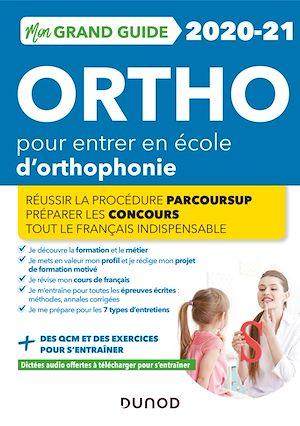 Téléchargez le livre :  Mon Grand Guide Ortho 2020-21 pour entrer en école d'orthophonie